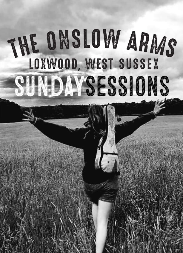 Sunday sessions at Onslow arms loxwood
